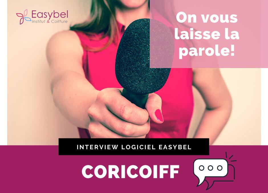 Easybel Institut et Coiffure, Interview Coricoiff