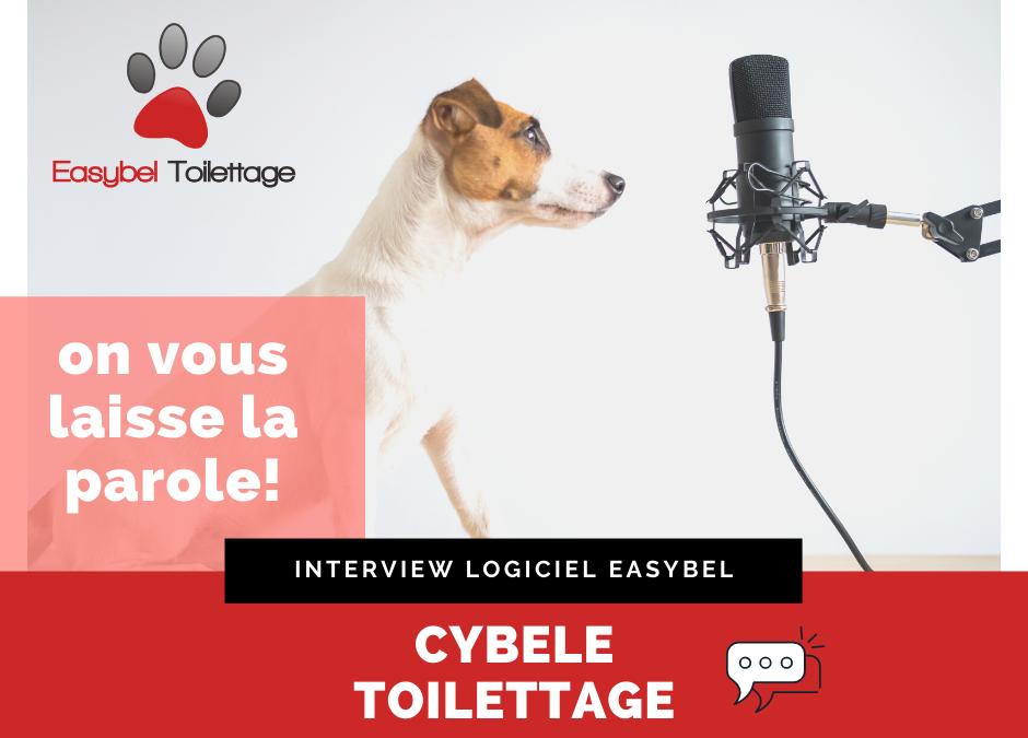 Easybel Toilettage, Interview Cybèle Toilettage