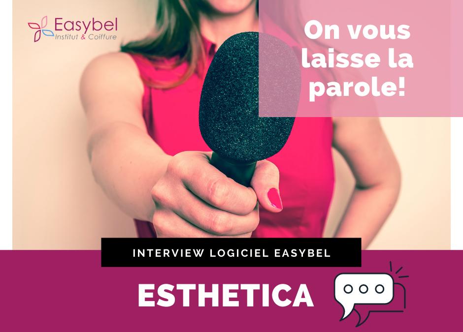 Easybel Institut et Coiffure, Interview Esthetica
